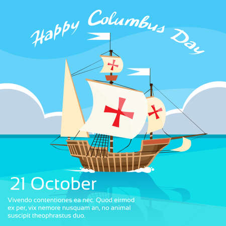 christopher columbus: Happy Columbus Day Ship Holiday Ocean Blue Water Sky Flat Illustration