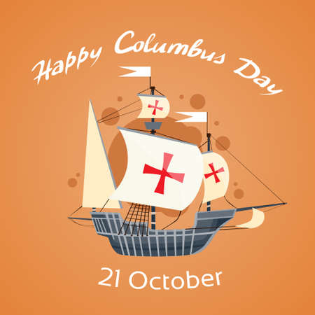 christopher columbus: Happy Columbus Day Ship Holiday Poster Flat Illustration