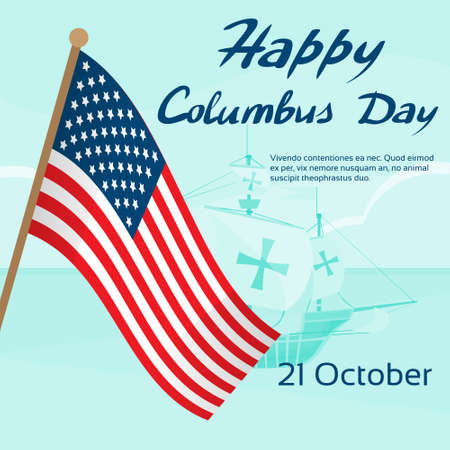 christopher columbus: Happy Columbus Day Ship Holiday Poster United States America Flag Flat Illustration