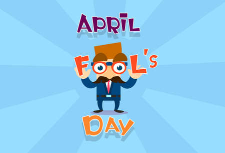 joke glasses: Fool Day April Holiday Greeting Card Banner Comic Business Man Fake Nose, Mustache Flat Vector Illustration