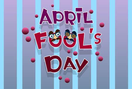 joke glasses: Fool Day April Holiday Greeting Card Banner Comic Fake Nose, Mustache Flat Vector Illustration Illustration