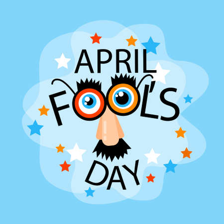 fake nose and glasses: Fool Day April Holiday Greeting Card Banner Comic Fake Nose, Mustache, Glasses Flat Vector Illustration