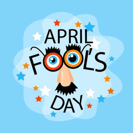 休日 4 月グリーティング カード バナー コミック偽鼻、口ひげ、メガネ フラット ベクトル図を愚か者します。  イラスト・ベクター素材