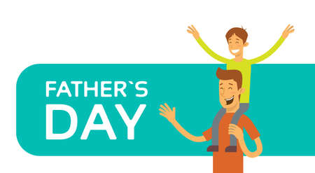 dad son: Father Day Holiday, Happy Son Sit On Dad Shoulder Vector Illustration