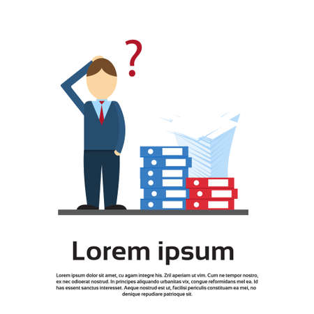 pile of documents: Business Man With Question Mark Pondering Pile Stack Paper Documents Paperwork Flat Vector Illustration Illustration