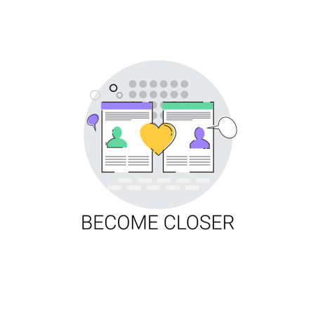 become: Communicate Chat Social Network Communication Become Closer Icon Vector Illustration