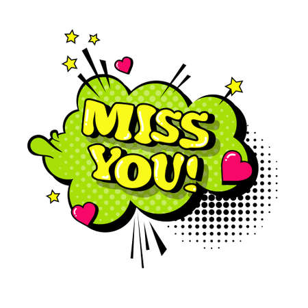 Comic Speech Chat Bubble Pop Art Style Miss You Expression Text Icon Vector Illustration