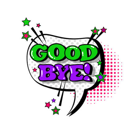 Comic Speech Chat Bubble Pop Art Style Good Bye Expression Text Icon Vector Illustration