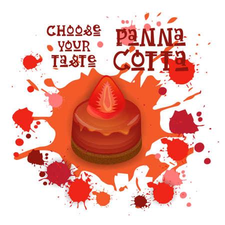 Panna Cotta Strawberry Dessert Colorful Icon Choose Your Taste Cafe Poster Vector Illustration Illustration