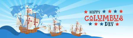 Happy Columbus Day National USA Holiday Greeting Card. Vector Illustration
