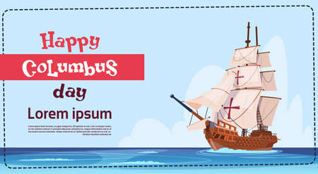 voyager: Happy Columbus Day Ship In Ocean On Holiday Poster Greeting Card Flat Vector Illustration