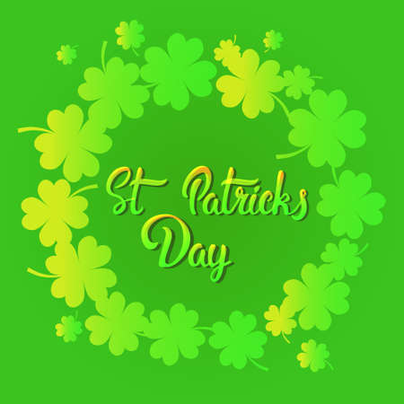 St. Patricks Day Hand Drawn Calligraphy Over Green Clover Background Greeting Card Design Flat Vector Illustration