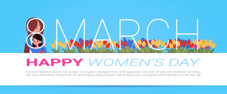 Happy International Women Day Greeting Poster Beautiful Mother With Daughter On Template Background With Copy Space Flat Vector Illustration