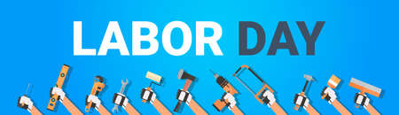 Labor Day Poster With Hands Holding Different Instruments On Background 1 May Holiday Horizontal Banner Flat Vector Illustration