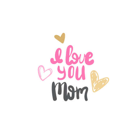 I love you Mom typography Illustration with hearts design.