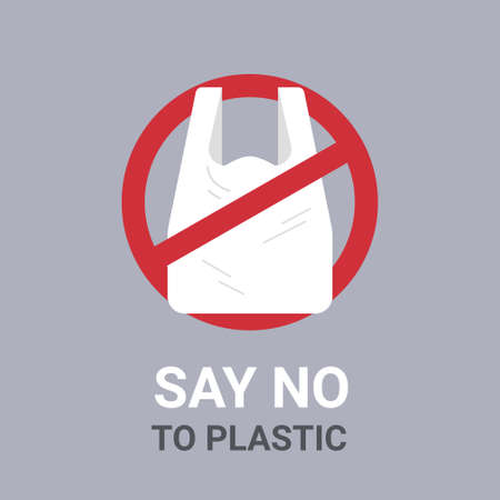 say no to plastic bag poster pollution recycling ecology problem save the earth concept disposable cellophane and polythene package prohibition sign flat vector illustration Illustration