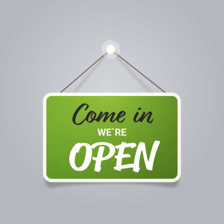 come in we are open door advertising sign store opening concept label with text flat