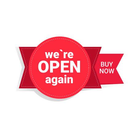 Jetzt kaufen wir haben wieder geöffnet Aufkleber Coronavirus Quarantäne ist vorbei Werbekampagnenkonzept