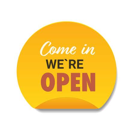 come in we are open sticker coronavirus quarantine is over advertising campaign concept Illustration