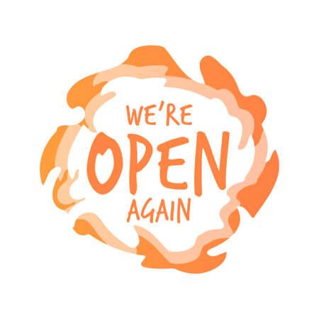 we are open again sticker coronavirus quarantine is over advertising campaign concept Illustration