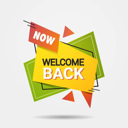 welcome back sticker we are open again after coronavirus quarantine over advertising campaign concept