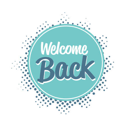 welcome back sticker we are open coronavirus quarantine is over advertising campaign concept Ilustracja