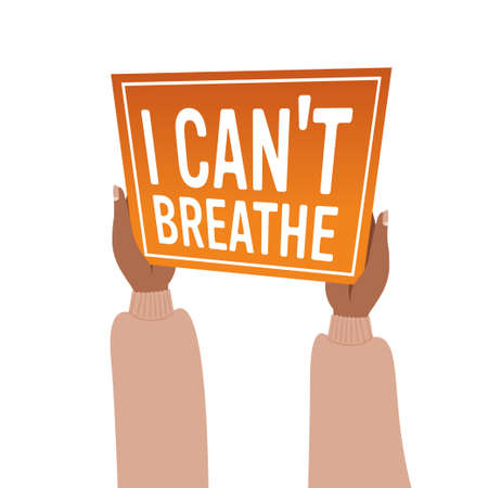 hands holding i cant breathe banner black lives matter campaign against racial discrimination Çizim
