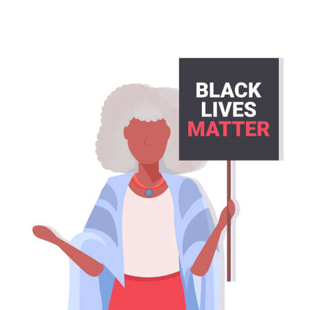 senior african american woman holding black lives matter banner awareness campaign against racial discrimination of dark skin color support for equal rights of black people portrait vector illustration
