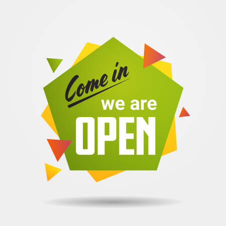 come in sticker we are open again after quarantine over advertising campaign concept