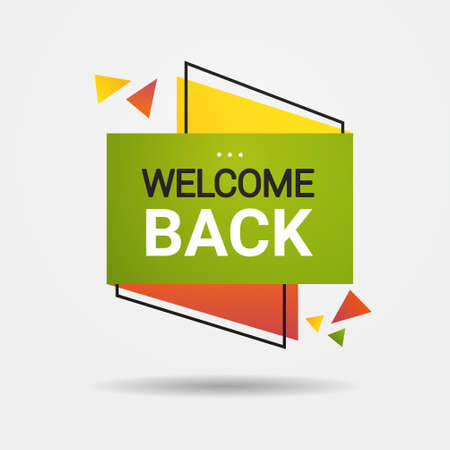 welcome back sticker we are open again after quarantine over advertising campaign concept