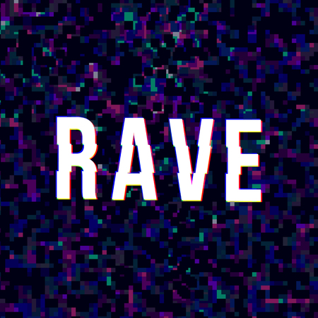 Bright rave sign 矢量图像