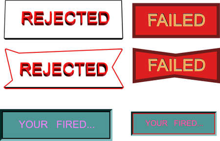 denial: your fired and rejection notices