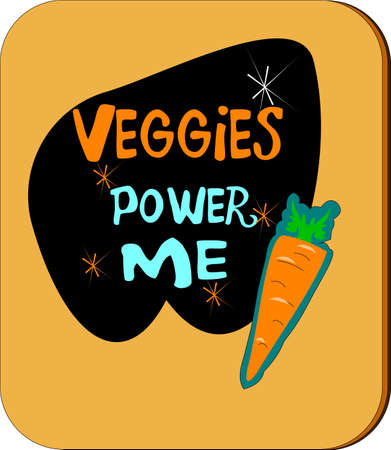 veggies: veggies power me