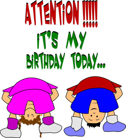happy people: attention its my birthday today over white