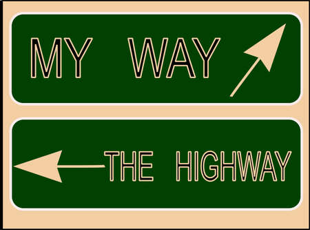 requesting: my way or the highway sign