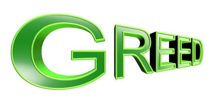 greed: greed text in 3d green over white Illustration