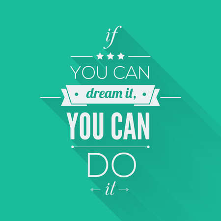 typographic: You can do it Quote Typographical Poster, Vector Design. Motivational Quote for Inspirational Art.