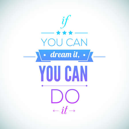 fitness motivation: You can do it Quote Typographical Poster, Vector Design. Motivational Quote for Inspirational Art.