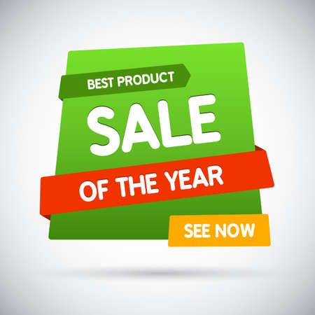 sale sticker: Sale of the year. Best product. See now. Vector banner