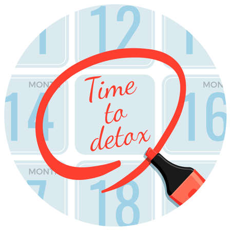 Time to detox day circled with red marker in calendar inside round shape isolated cartoon vector illustration. Healthy lifestyle promotion poster.