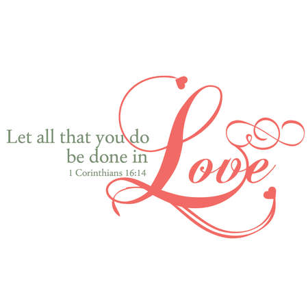 Let All You Do Be Done In Love Typography