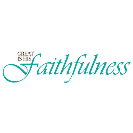 scripture: Great is His Faithfulness Inspirational Typography