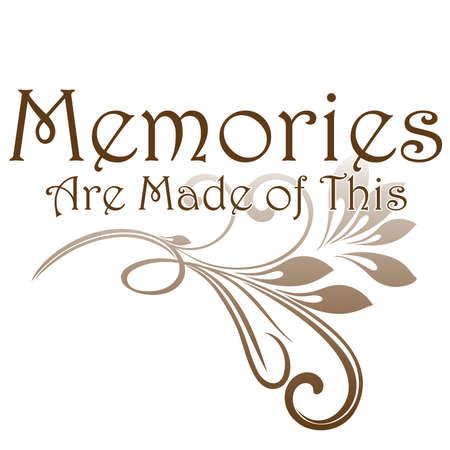 Memories are Made of This Vintage Typography Title Ilustração