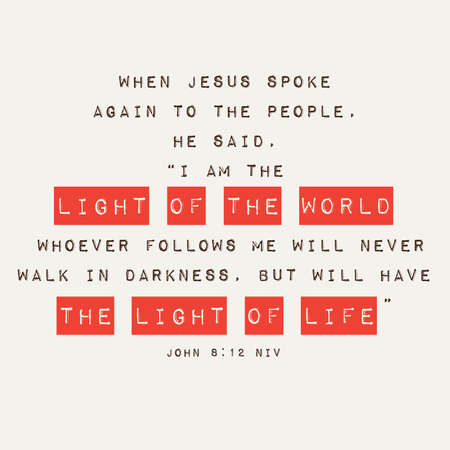 john: John 8:12 Light of the World Inspirational Scripture Typography