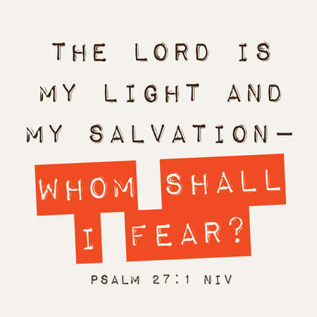 scripture: Psalm 27:1 Inspirational Scripture Typography