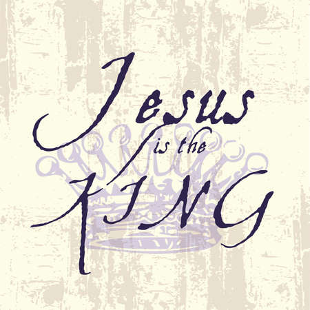 Jesus the King Inspirational Grunge Typography Ilustrace
