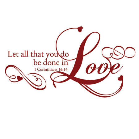 1 Corinthians 16:14 Let All You do be Done in Love Inspirational Scripture Typography