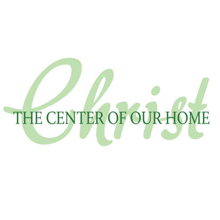 Christ the Center of Our Home Inspirational Scripture Typography