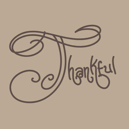 thankful: Thankful Hand Drawn Typography, Brown