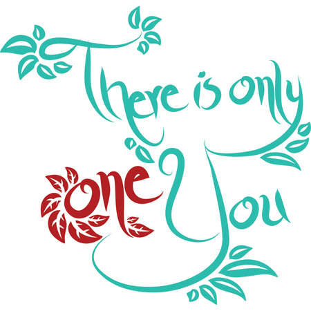 Handdrawn There is Only One You Vector Typography